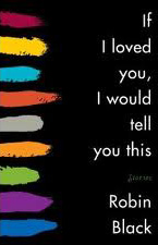 If I Loved You I Would Tell You This