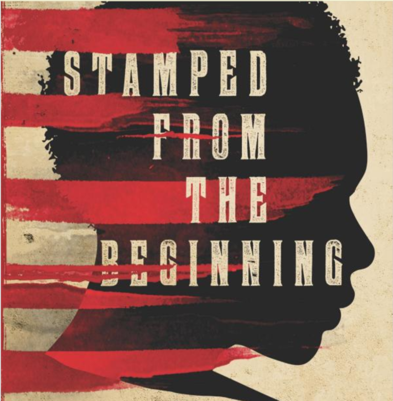 Stamped from the Beginning, Ibram X. Kendi
